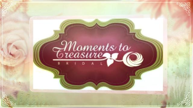Moments to Treasure Bridal